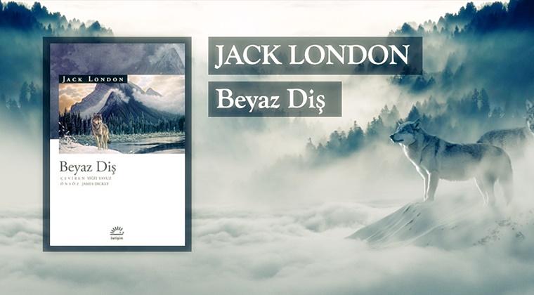 Beyaz Diş Jack London Kitapinceleme Etkinkitle